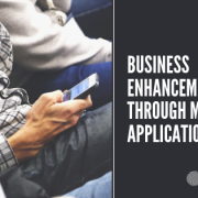 Business Enhancement through Mobile Application -explore